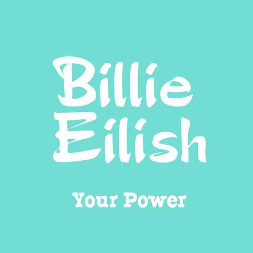 موزیک همراه با متن و ترجمه Billie Eilish-Your power